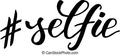 selfie, caligrafia, escova, hashtag