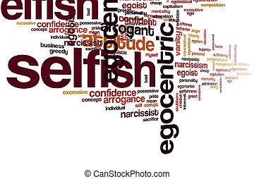 Selfish word cloud concept