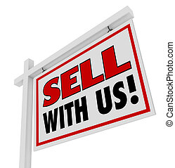 Sell With Us For Sale Sign Advertising Marketing