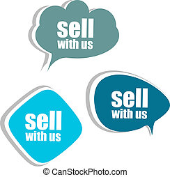 sell with us. Set of stickers, labels, tags. Business banners, infographics