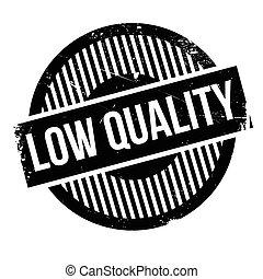 sello de goma, calidad, bajo