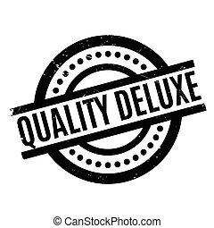sello de goma, de lujo, calidad