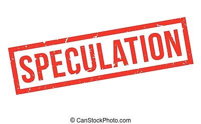 sello de goma, especulación