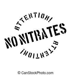 sello de goma, nitrates, no