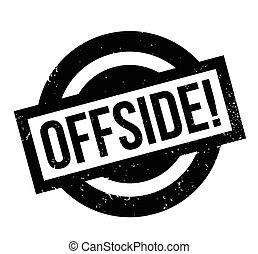 sello de goma, offside