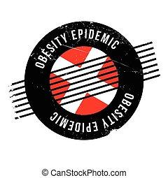 selo borracha, obesidade, epidemia