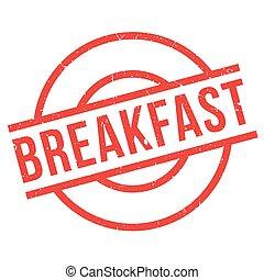 selo borracha, pequeno almoço