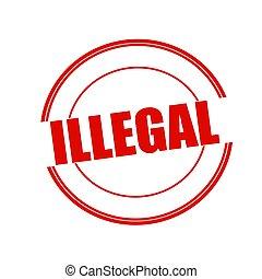 selo, ilegal, fundo, texto, círculo, branco vermelho