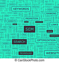 SEM. Concept illustration. Graphic tag collection. Wordcloud...