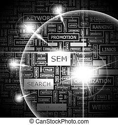 SEM. Word cloud concept illustration. Wordcloud collage.