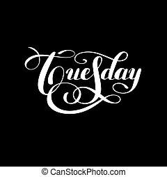 semaine, mardi, lettre, encre, blanc, calligraphie, jour,...