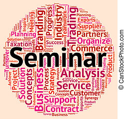 Seminar Word Represents Forum Wordcloud And Seminars