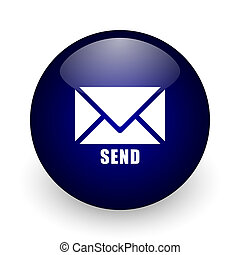 Send blue glossy ball web icon on white background. Round 3d render button.