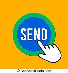 Send icon. Communicate, transfer concept. Hand Mouse Cursor Clicks the Button.