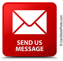 Send us message red square button