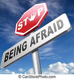sendo, medo, amedrontado, parada, não