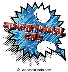 Sensational Dad - Comic book style word.