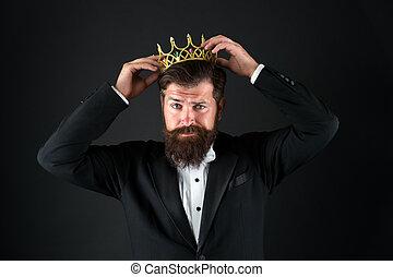 Sense of self importance. Big boss. King crown. Egoist...