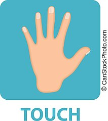 Sense of touch icon flat style. Hand. Isolated on white background. Vector illustration.