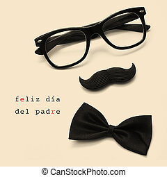 feliz dia del padre, happy fathers day written in spanish -...