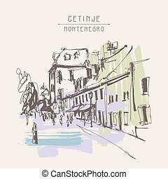 sepia hand drawing of Cetinje street - ancient capital in...