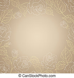 Sepia romantic frame of roses with sample text. illustration...
