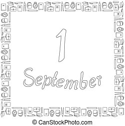 September 1. Black white square banner. Stationery around lettering on a white background. Coloring book. Vector.