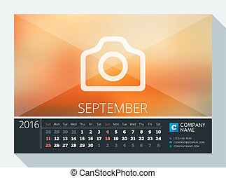 September 2016. Vector Stationery Design. Print Template. Desk Calendar for 2016 Year. Place for Photo, Logo and Contact Information. Week Starts Sunday