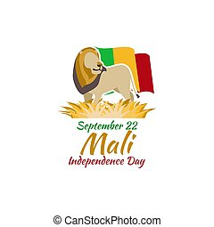 Independence Day of Mali - September 22, Independence Day of...