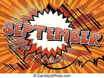 September - Comic book style word on abstract background.