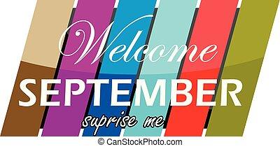 septiembre, sorpresa, mí, bienvenida