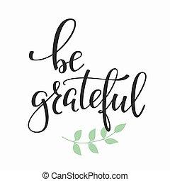 ser, agradecido, cita, tipografía