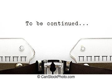 ser, continuado, máquina de escribir