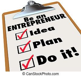 ser, empresario, para hacer la lista, idea, plan, haga, él, empresa / negocio, propiedad