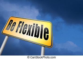 ser, flexível