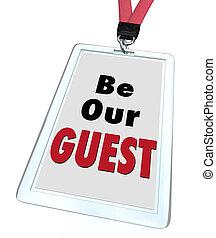 ser, huésped, visitante, bienvenida, nuestro, insignia, ...