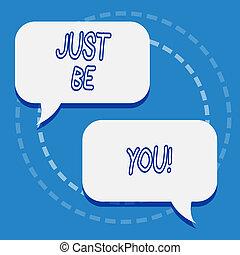 ser, motivação, negócio, apenas, you., sendo, foto, mostrando, você mesmo, nota, showcasing, escrita, original, autêntico, inspiration., mantenha