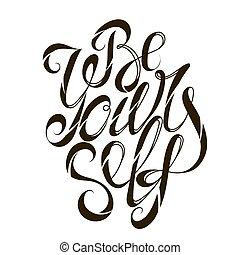 ser, motivação, slogan, você mesmo