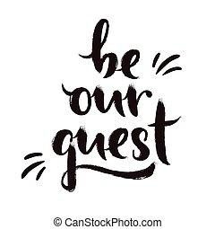 ser, nuestro, huésped, diseño, caligrafía