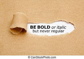 ser, pero, o, negrita, regular, nunca, itálico