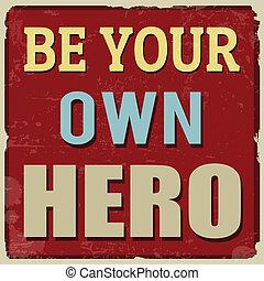 ser, poseer, héroe, su, cartel
