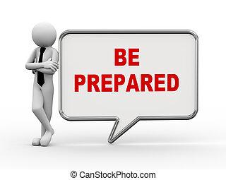 ser, -, preparado, discurso, hombre de negocios, burbuja, 3d