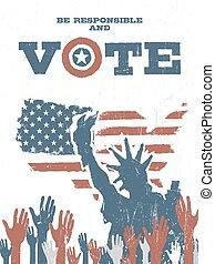 ser, responsable, y, vote!, en, estados unidos de américa, map., vendimia, patriótico, cartel, to apoyar, votación, en, elections.