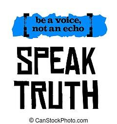 ser, um, voz, não, um, echo., falar, verdade