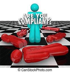 ser, usted, complaciente, siguiente, reglas, regulaciones,...