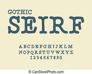 Serif . Gothic font. antique ABC. Traditional ancient ...