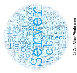 Servers Just What Are They And Why Do We Need Them text background wordcloud concept