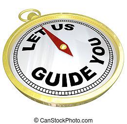 service, soutien, -, nous, laisser, compas, vous, guide