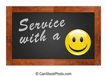 "Service with a Smile - ""Service with a Smile"" written with..."