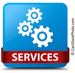 Services (gears icon) cyan blue square button red ribbon in middle